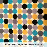 Blue Yellow Gray Polka Dots